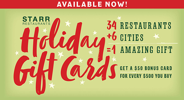 Holiday Gift Card For Starr Restaurants in Philadelphia