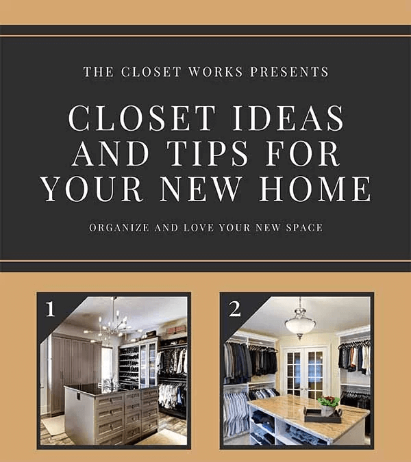 Closet Ideas And Tips For Your New Home