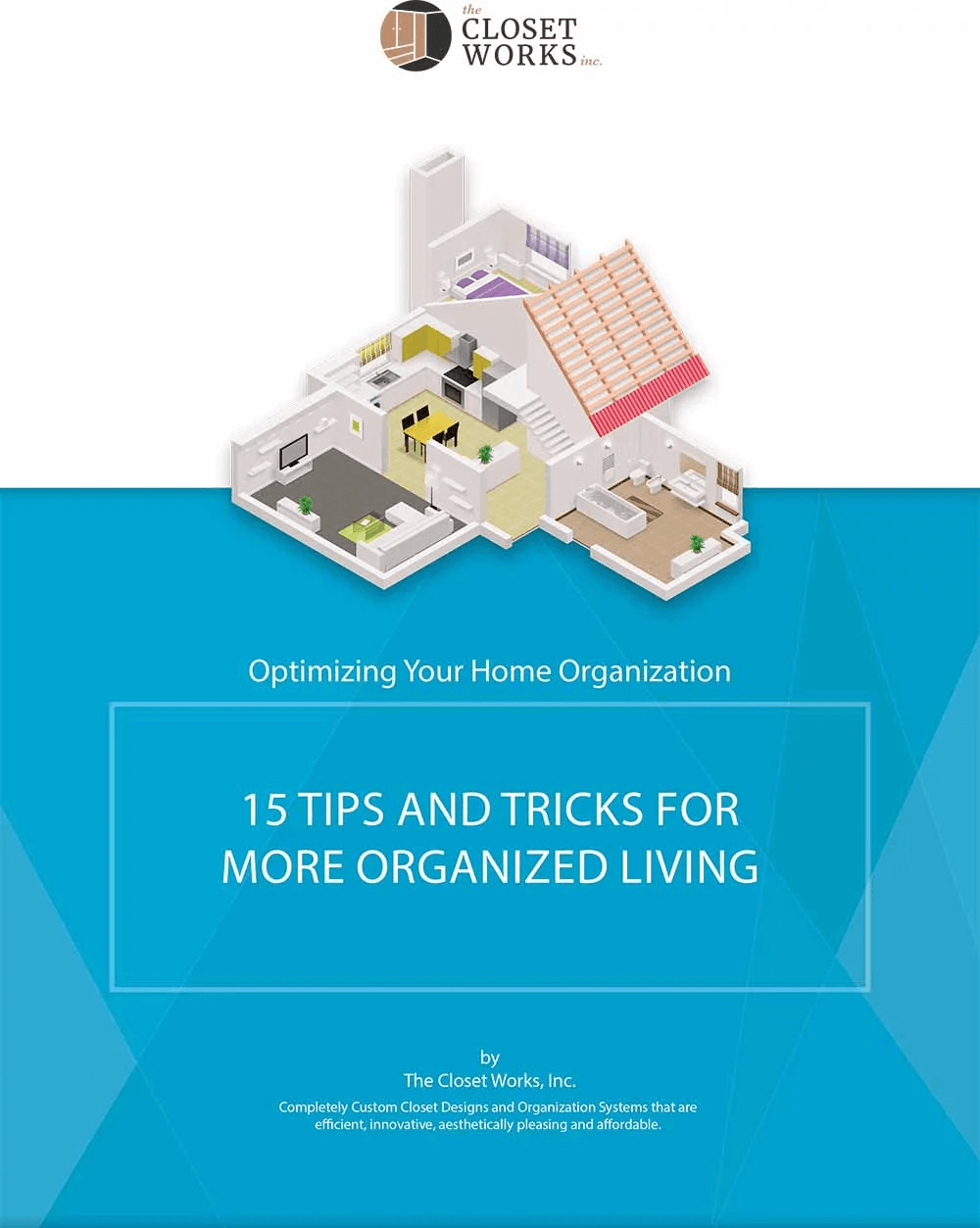 15 Tips, Tricks, and Hacks to Optimize Your Home