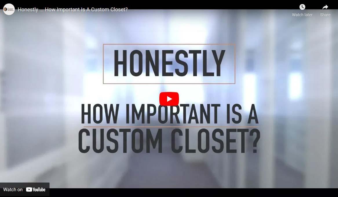 Custom closet design video thumbnail